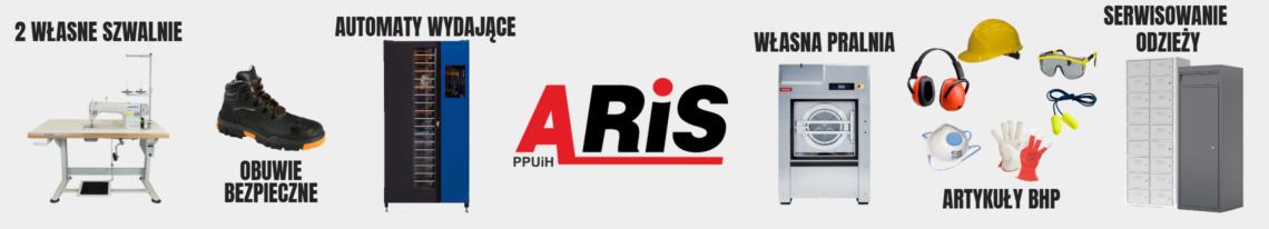 Serwisowanie odzieży roboczej. Producent i dystrybutor odzieży roboczej i ochronnej PPUiH ARIS